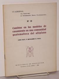 image of Cambios en los modelos de casamiento en una comunidad Guatemalteca del antiplano; traducción de Flavio Rojas Lima