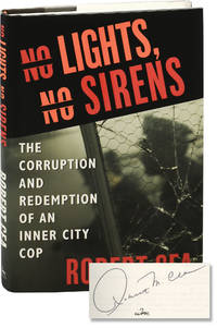 image of No Lights, No Sirens: The Corruption and Redemption of an Inner City Cop (First Edition, inscribed)