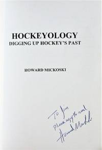 image of Hockeyology. Digging Up Hockey's Past