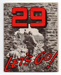 29 Let's Go! The Story of the 29th Infantry Division by Orientation Branch - Paperback - First Edition - 1945 - from Attic Books and Biblio.com