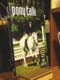 Pony Talk: A Complete Learning Guide for Young Riders