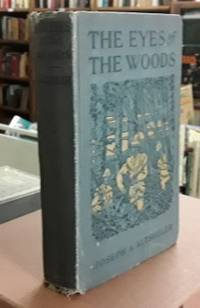image of The Eyes of the Woods (1917)  A Story of the Ancient Wilderness