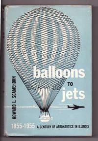 Balloons to Jets. A Century of Aeronautics in Illinois. 1855-1955