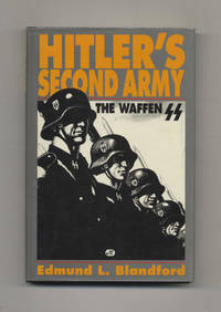 Hitler's Second Army: The Waffen SS  -1st Edition/1st Printing