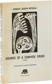 Sounds of a Cowhide Drum: Poems [Signed Bookplate Laid in] by  foreword  Oswald Joseph; Nadine Gordimer - First Edition - [1971] - from Lorne Bair Rare Books and Biblio.com