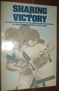 image of Sharing the Victory: the Twenty-Five Years of the Fellowship of Christian  Athletes