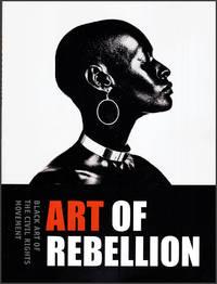 Art of Rebellian: Black Art of the Civil Rights Movement