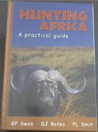 image of Hunting Africa: A Practical Guide