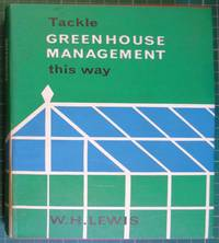 Tackle Greenhouse Management this way