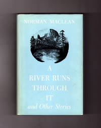 A River Runs Through It and Other Stories. 1976 First Printing, With All Points