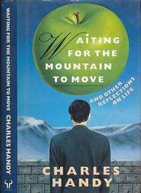 Waiting for the Mountain to Move and Other Reflections on Life. Signed copy