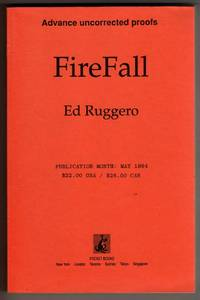 FireFall [COLLECTIBLE ADVANCE UNCORRECTED PROOFS COPY]