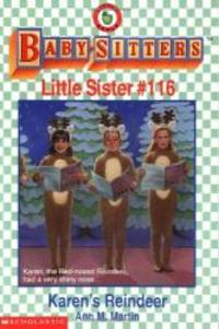 Karen's Reindeer (Baby-Sitters Little Sister #116) by Ann M. Martin - Paperback - 1999-09-07 - from Books Express and Biblio.com