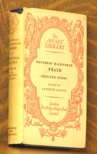 WINTHROP MACKWORTH PRAED - SELECTED POEMS [THE MUSES LIBRARY]