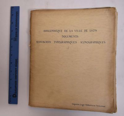Lyon: Amis de la Bibliothèque de Lyon, 1929. Softcover. Good+ (staining and wear with small tears t...