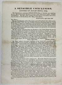 A SENSIBLE CONCLUSION. LETTER OF JONAH TITUS, ESQ by [Dorr Rebellion] - 1842 - from David M. Lesser, Fine Antiquarian Books LLC (SKU: 35785)