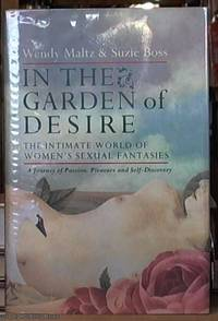 image of In the Garden of Desire; The Intimate World of Women's Sexual Fantasies