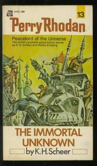 Perry Rhodan #13: The Immortal Unknown