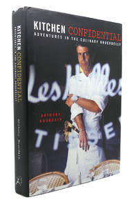 KITCHEN CONFIDENTIAL Adventures in the Culinary Underbelly by Anthony Bourdain - First US Edition; Third Printing - 2000 - from Rare Book Cellar (SKU: 134244)