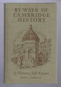 By-Ways of Cambridge History, 2nd Edition with additional chapters on the Drama in Cambridge