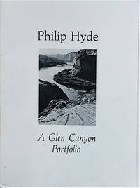 Philip Hyde: A Glen Canyon Portfolio (with There Was a River by Bruce Berger)