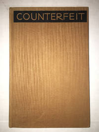 Counterfeit: Not your Money but What it Buys