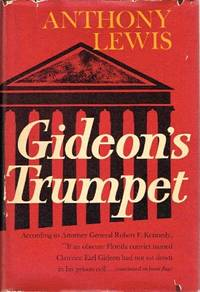 gideons trumpet by anthony lewis essay