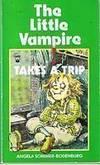 LITTLE VAMPIRE - Vol. Three -  The Little Vampire Takes a Trip
