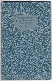 William Morris, C. R. Ashbee and the arts and crafts