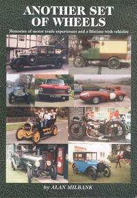 Another Set of Wheels by Alan John Milbank - Paperback - 1st  Edition - 2010 - from Dereks Transport Books and Biblio.co.uk