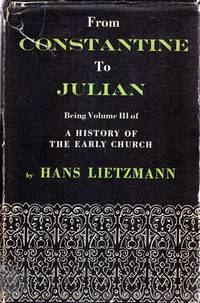 FROM CONSTANTINE TO JULIAN (A history of the early church, volume iii)