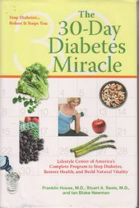 image of The 30-Day Diabetes Miracle Lifestyle Center of America's Complete Program  to Stop Diabetes, Restore Health, and Build Natural Vitality