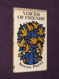 Voices of Friends: Soviet Poets