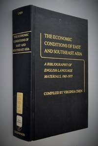 The Economic Conditions of East and Southeast Asia, The: A Bibliography of English Language Materials, 1965-77