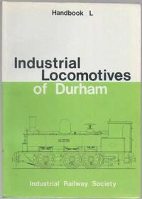 Industrial Locomotives of Durham