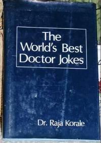 The World's Best Doctor Jokes (World's best jokes)