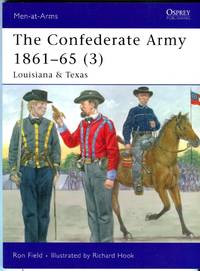 image of The Confederate Army 1961-65 (3): Louisiana_Texas (Osprey Military Men at Arms Series No. 430)
