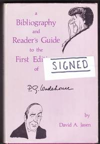 A Bibliography and Reader's Guide to the First Editions of P. G. Wodehouse  -(SIGNED)-