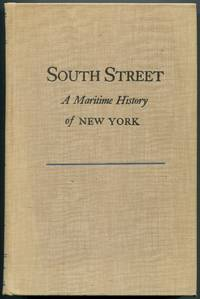 South Street: A Maritime History of New York