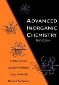 Advanced Inorganic Chemistry by F. Albert Cotton - Paperback - 1999-03-07 - from Books Express and Biblio.co.uk