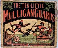 The Ten Little Mulligan Guards by  Edward) (McLoughlin Brothers). (Harrington - 1874 - from De Simone Company, Booksellers (SKU: 655)