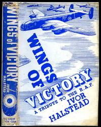 Wings of Victory | A Tribute to the R.A.F. Being A Full Story of the Battle of Britain