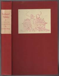 Bookman's Holiday: The Private Satisfactions of an Incurable Collector