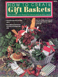 How to Create Gift Baskets