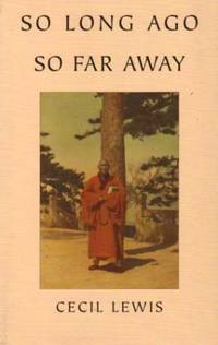 image of SO LONG AGO, SO FAR AWAY: Memory of Old Peking