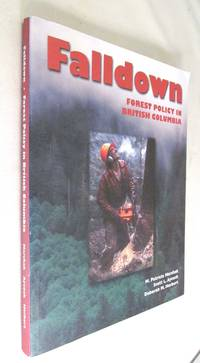 Falldown: Forest policy in British Columbia