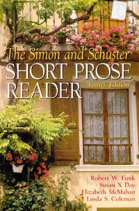 Simon and Schuster Short Prose Reader, The (4th Edition)