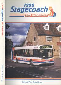 The Stagecoach Bus Handbook 1999 - 6th Edition.