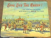 image of Long Live the Queen! The Coronation Book with Realistic Pop-up Pictures