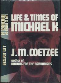 image of Life and Times of Michael K.